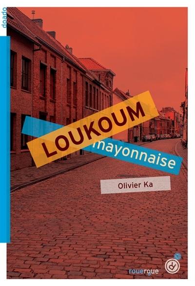 Couverture Loukoum mayonnaise