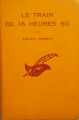 Couverture Le train de 16h50 Editions Le Masque 1958