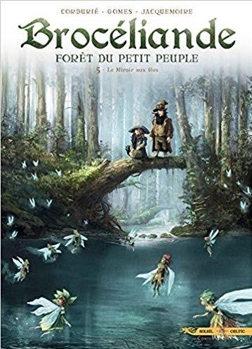 Couverture Brocéliande : Forêt du petit peuple, tome 5 : Le miroir aux fées