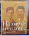 Couverture Histoire de la vie privée, tome 1 : De l'Empire romain à l'an mil Editions Seuil (Histoire) 1985