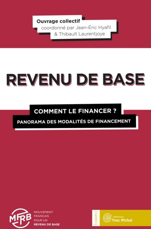 Couverture Revenu de base : Comment le financer ? Panorama des modalités de financement