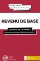 Couverture Revenu de base : Comment le financer ? Panorama des modalités de financement Editions Yves Michel (Economie) 2016