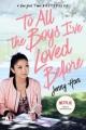 Couverture Les amours de Lara Jean, tome 1 : A tous les garçons que j'ai aimés... Editions Panini (Books) 2018