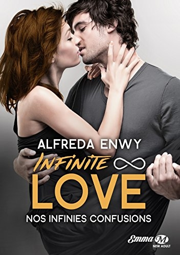Couverture Infinite Love, tome 5 : Nos infinies confusions