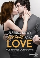 Couverture Infinite Love, tome 5 : Nos infinies confusions Editions Milady (Emma) 2018