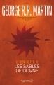 Couverture Le Trône de fer, tome 11 : Les Sables de Dorne Editions Pygmalion 2017