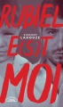Couverture Rubiel e(s)t moi Editions Michel Lafon 2018