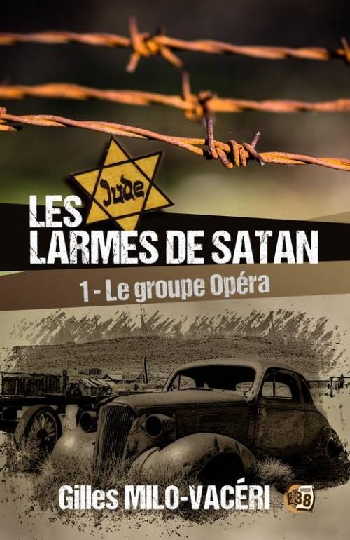 Couverture Les larmes de Satan, tome 1 : Le groupe Opéra