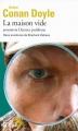 Couverture La maison vide, précédé du Dernier problème Editions Folio  (2 €) 2016