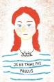 Couverture Paulus, tome 1 : Je ne t'aime pas, Paulus Editions L'École des loisirs 2017