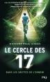 Couverture Le cercle des 17, tome 2 : Dans les griffes de l'ennemi Editions Pocket (Jeunesse - Best seller) 2018