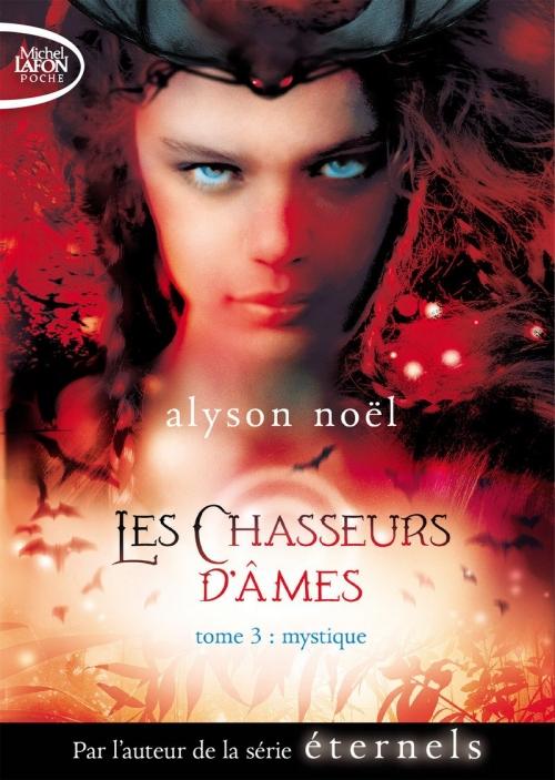 Couverture Les Chasseurs d'Âmes, tome 3 : Mystique