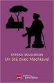 Couverture Un été avec Machiavel Editions Des Equateurs (Histoire) 2017