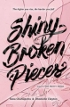 Couverture Tiny Pretty Things, tome 2 : Shiny Broken Pieces Editions HarperCollins 2017