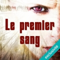 Couverture Le premier sang Editions Audible studios 2016