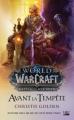 Couverture World of Warcraft : Avant la tempête Editions Bragelonne (Gaming) 2018