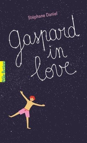 Couverture Gaspard in love / Si par hasard c'était l'amour