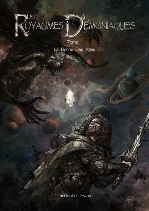 Couverture Les Royaumes Démoniaques, tome 1 : La roche des âges