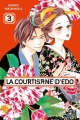 Couverture La courtisane d'Edo, tome 03 Editions Pika (Shôjo - Red light) 2018