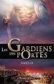 Couverture Les gardiens des portes, tome 3 : Amélie Editions AdA 2015