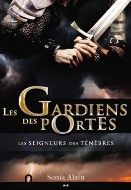 Couverture Les gardiens des portes, tome 4 : Les seigneurs des ténèbres