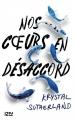 Couverture Nos coeurs en désaccord Editions 12-21 2017