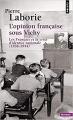 Couverture L'Opinion française sous Vichy Editions Points (Histoire) 2017