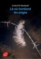 Couverture Là où tombent les anges Editions Le Livre de Poche (Jeunesse) 2018