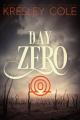 Couverture Chroniques des arcanes, tome 3.5 : Day Zero Editions Simon & Schuster 2016