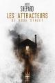 Couverture Les Attracteurs de Rose Street Editions Le Bélial' (Une Heure Lumière) 2018