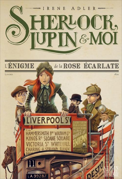 Couverture Sherlock, Lupin & moi, tome 3 : L'énigme de la rose écarlate