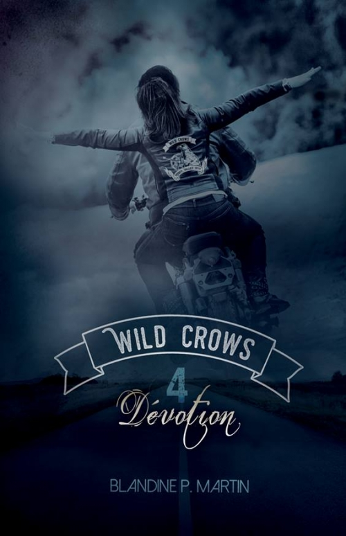 Couverture Wild crows, tome 4 : Dévotion