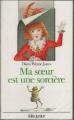 Couverture Les Mondes de Chrestomanci, tome 1 : Ma soeur est une sorcière Editions Folio  (Junior) 1996