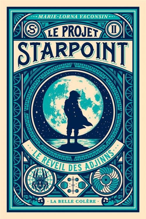 Couverture Le projet Starpoint, tome 2 : Le réveil des Adjinns