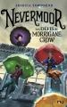 Couverture Nevermoor, tome 1 : Les défis de Morrigane Crow Editions Pocket (Jeunesse) 2018