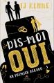 Couverture Au premier regard, tome 3 : Dis-moi oui Editions MxM Bookmark 2018