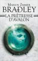 Couverture La Prêtresse d'Avalon Editions France Loisirs 2018
