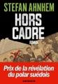 Couverture Hors cadre Editions Albin Michel 2016
