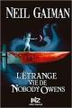 Couverture L'étrange vie de Nobody Owens Editions Albin Michel 2014