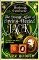 Couverture Burton & Swinburne, tome 1 : L'étrange affaire de Spring Heeled Jack Editions Snowbooks 2010