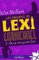 Couverture Les enquêtes de Lexi Carmichael, tome 1 :  On ne vit qu'une fois Editions Infinity (Cosy mystery) 2018