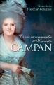 Couverture La vie mouvementée d'Henriette Campan Editions France Loisirs 2017