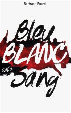 Couverture Bleu blanc sang, tome 2 : Blanc