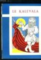 Couverture Le Kalevala Editions La farandole (Mille Episodes) 1961