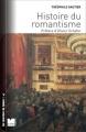 Couverture Histoire du romantisme Editions Le félin 2011