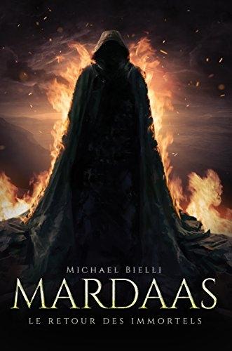 Couverture Mardaas, tome 1 : Le retour des immortels