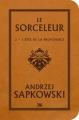 Couverture Sorceleur, tome 2 : L'épée de la providence Editions Bragelonne (STARS) 2018