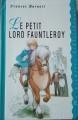 Couverture Le petit lord Fauntleroy / Le petit lord Editions France Loisirs (Ma première bibliothèque) 1994