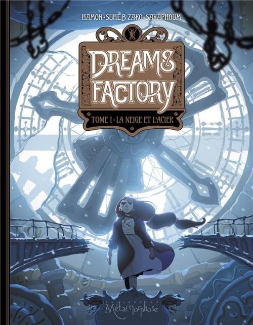 Couverture Dreams Factory, tome 1 : La neige et l'acier