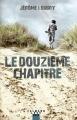 Couverture Le douzième chapitre Editions Calmann-Lévy (Noir) 2018